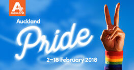 Auckland Pride Festival – 2 to 18 February 2018
